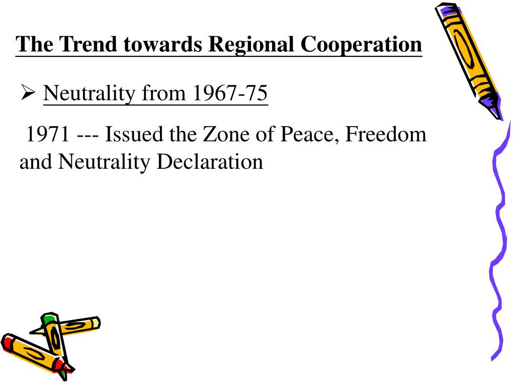 The Trend towards Regional Cooperation