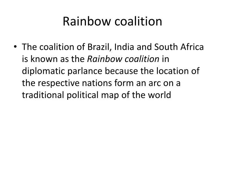 Rainbow coalition