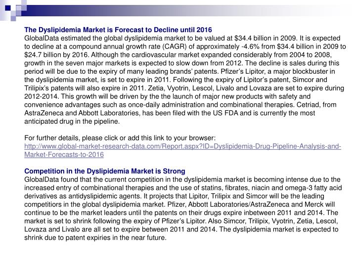 The Dyslipidemia Market is Forecast to Decline until 2016