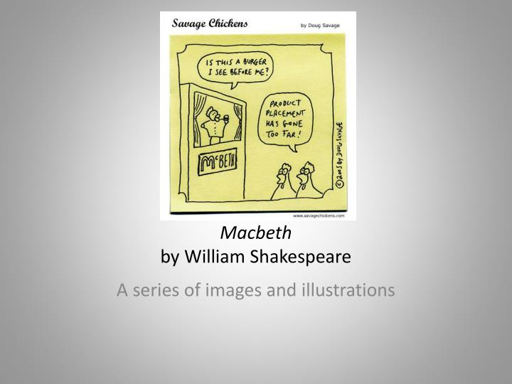 an analysis of imagery in macbeth by william shakespeare
