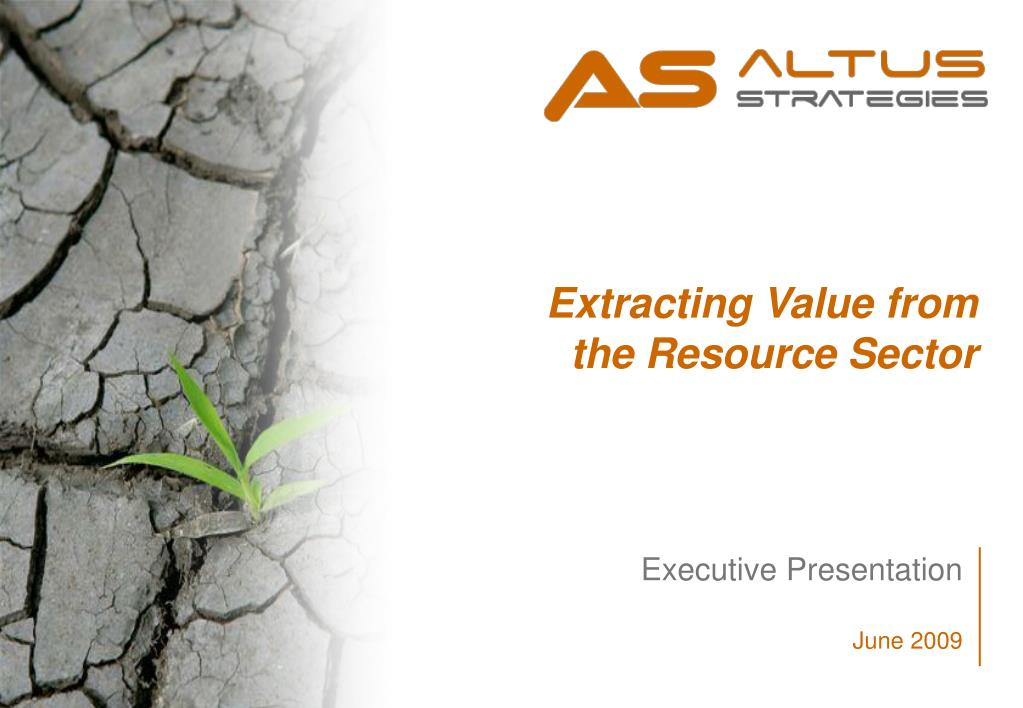 Extracting Value from the Resource Sector