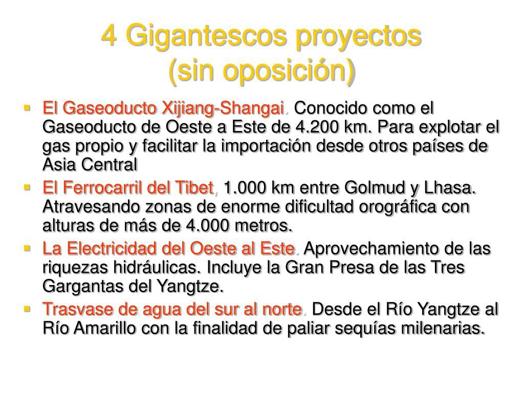 4 Gigantescos proyectos