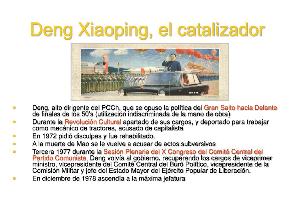Deng Xiaoping, el catalizador