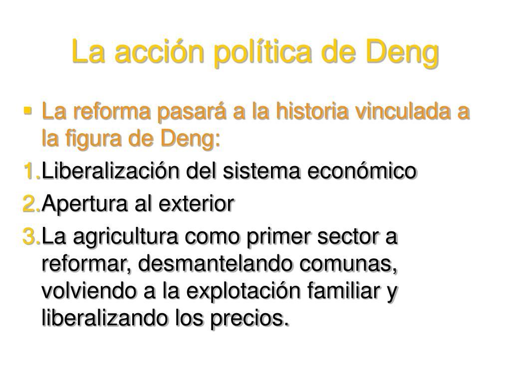La acción política de Deng