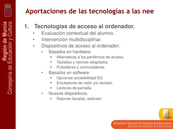 Aportaciones de las tecnologías a las nee