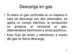 descarga en gas
