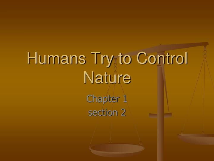 an analysis of the human threat to environment during the neolithic times This means that pressure to clear many of the world's remaining tropical rainforests for human use is analysis of the value of to nature and the environment.