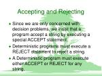 accepting and rejecting
