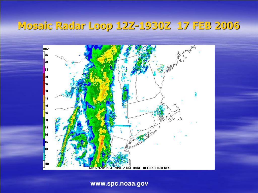 Mosaic Radar Loop 12Z-1930Z  17 FEB 2006