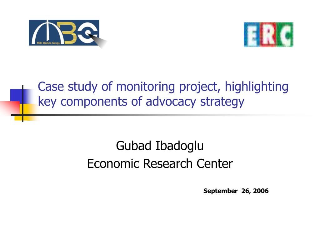case study of monitoring project highlighting key components of advocacy strategy l.