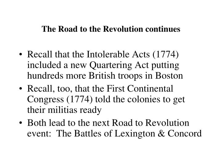 The Road to the Revolution continues