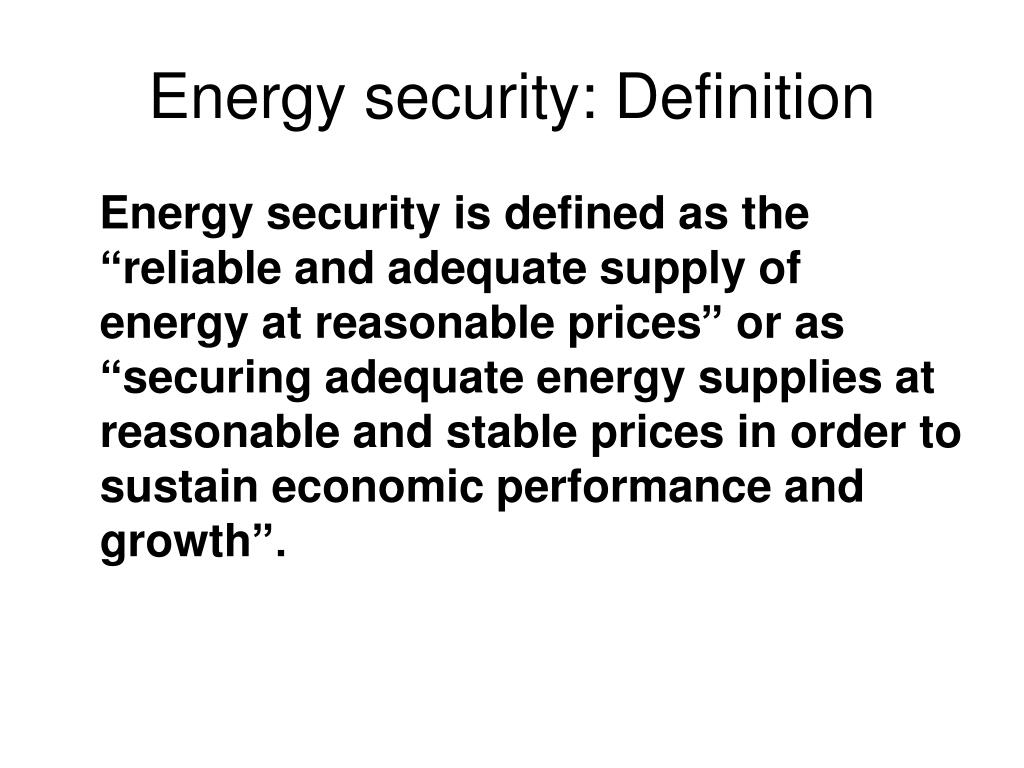 Energy security: Definition