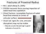 fractures of proximal radius