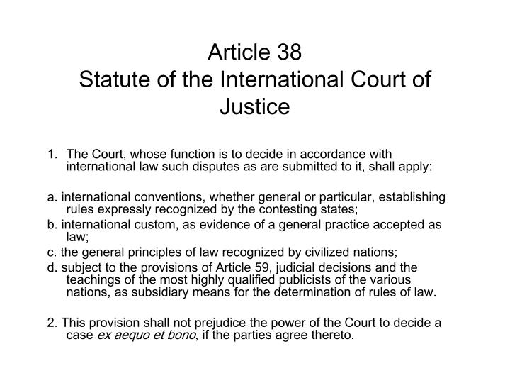 an overview of the objectives of the international court of justice icj Bias on international court of justice /601 such as whether one party has a military alliance with the judge's state the ideal way to determine if a judge is unbiased is just to figure out.