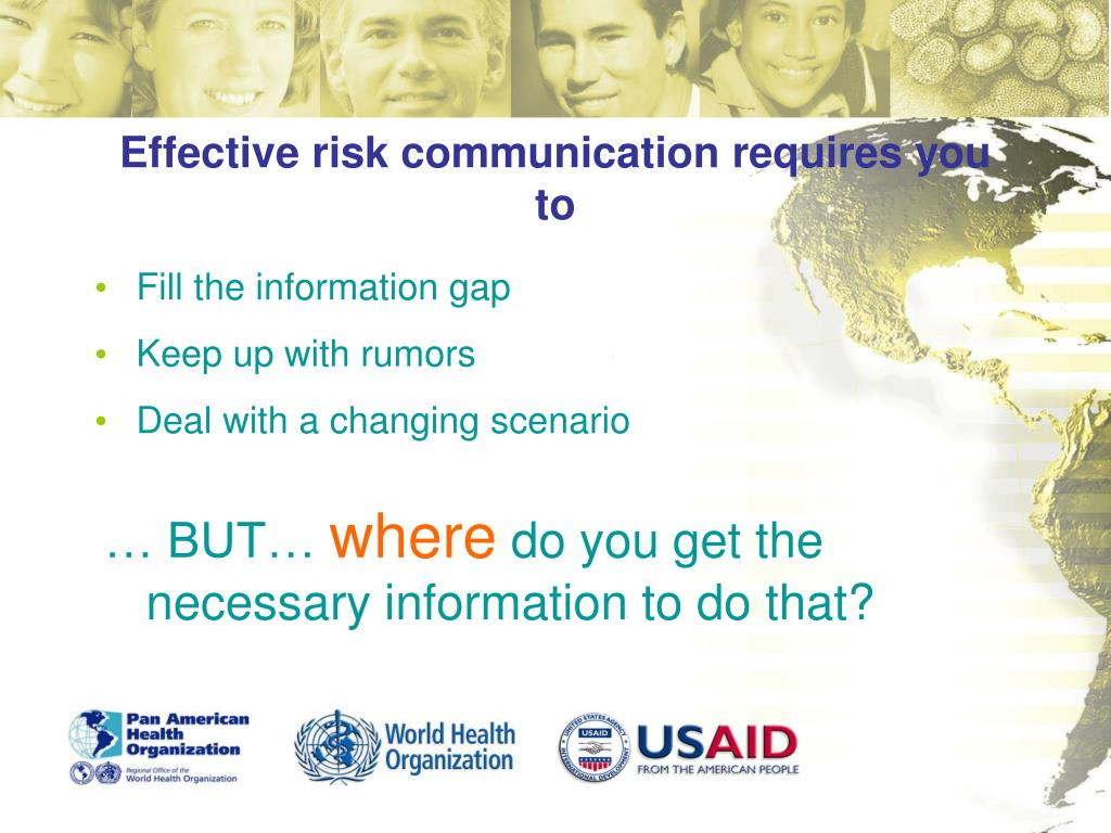 Effective risk communication requires you to