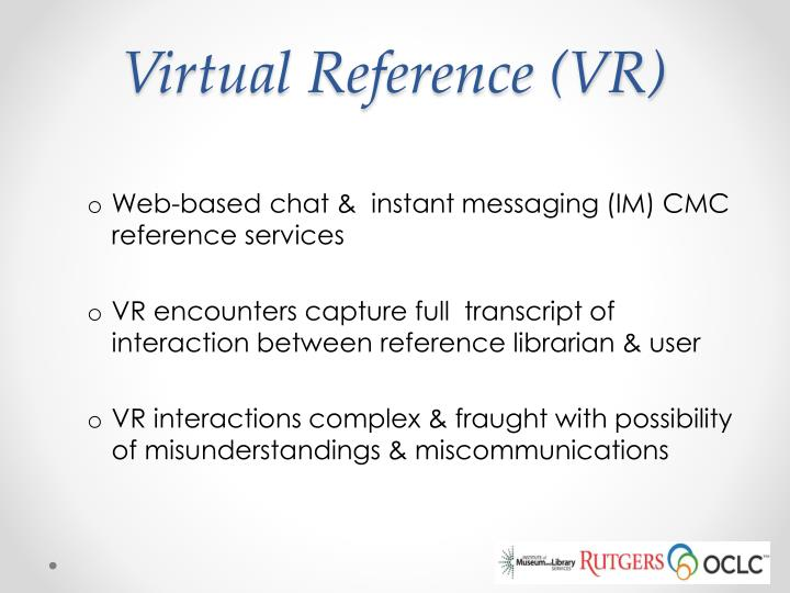 Virtual reference vr