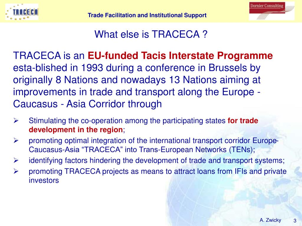 What else is TRACECA ?