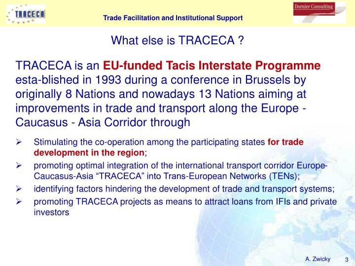 What else is traceca
