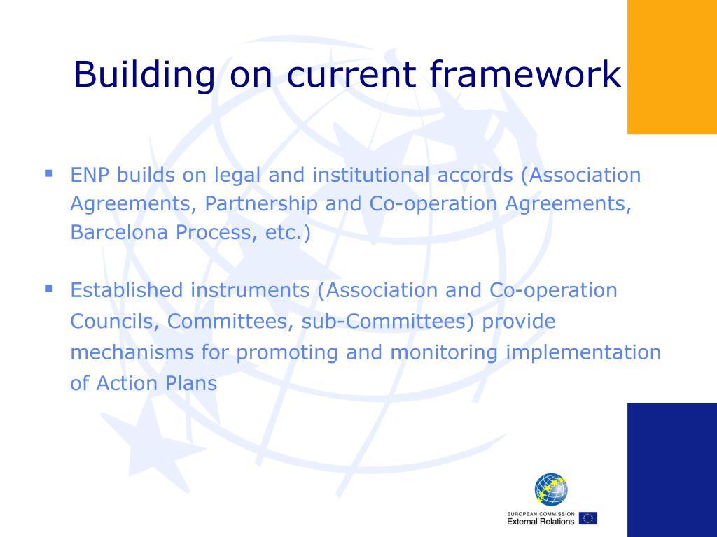 Building on current framework