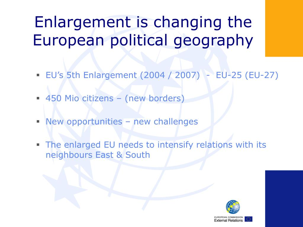 Enlargement is changing the European political geography