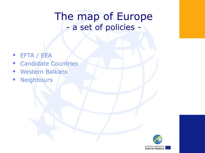 The map of europe a set of policies
