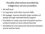 possible alternative provided by indigenous service providers