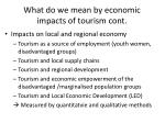 what do we mean by economic impacts of tourism cont