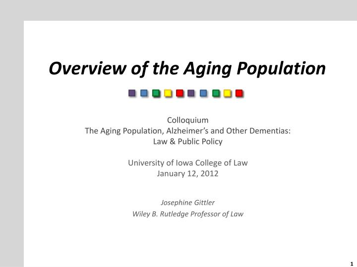 overview of the aging population n.