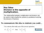 key idea division is the opposite of multiplication