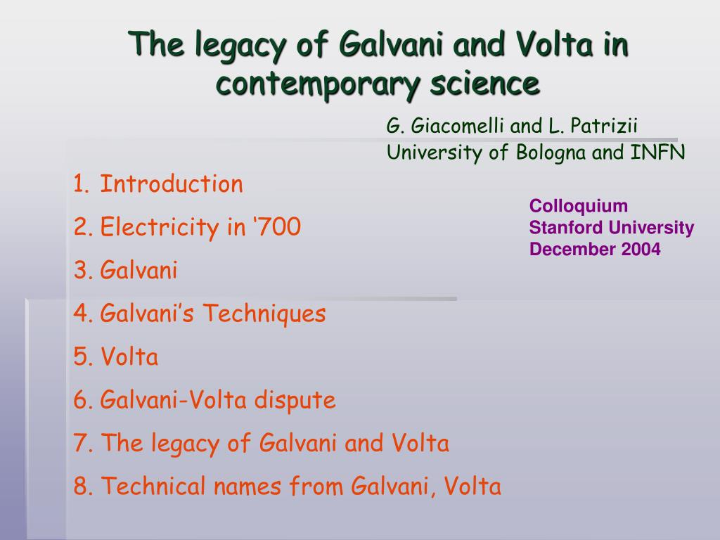 the legacy of galvani and volta in contemporary science l.