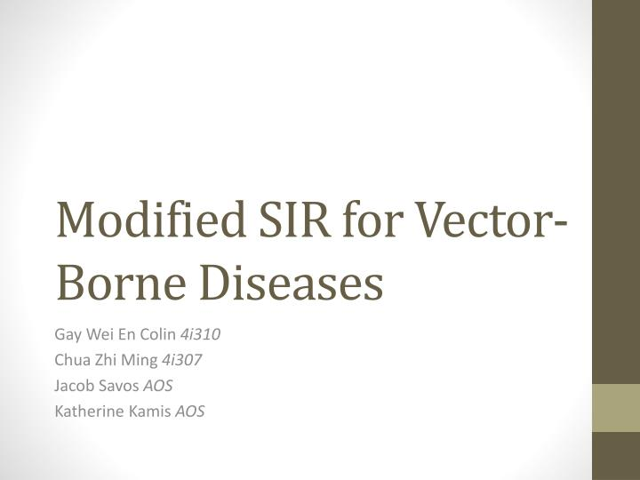 Modified sir for vector borne diseases