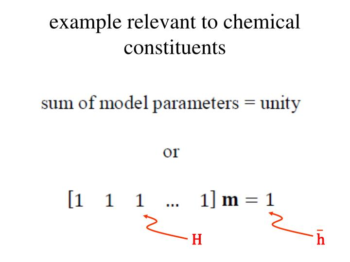 example relevant to chemical constituents