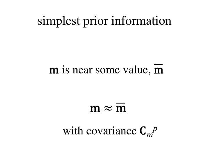 simplest prior information