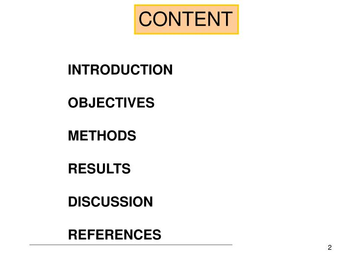 Introduction objectives methods results discussion references