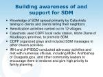 building awareness of and support for sdm