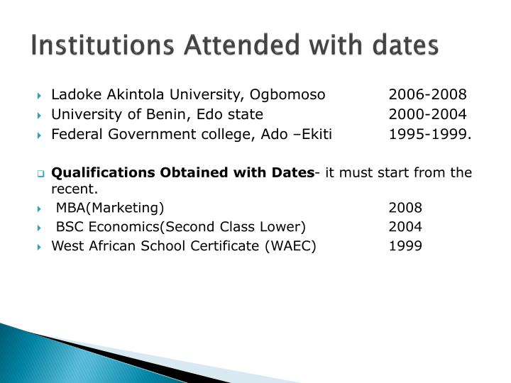 Institutions Attended with dates