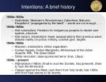 intentions a brief history