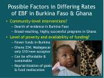 possible factors in differing rates of ebf in burkina faso ghana9
