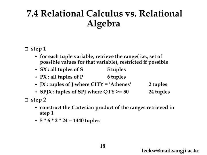 7.4 Relational Calculus vs. Relational Algebra