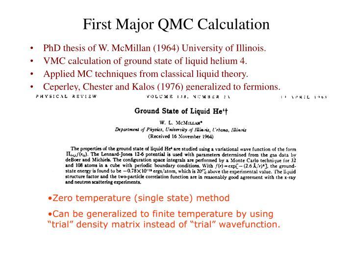 PhD thesis of W. McMillan (1964) University of Illinois.