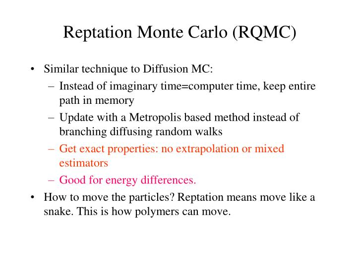 Reptation Monte Carlo (RQMC)