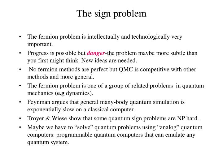 The sign problem