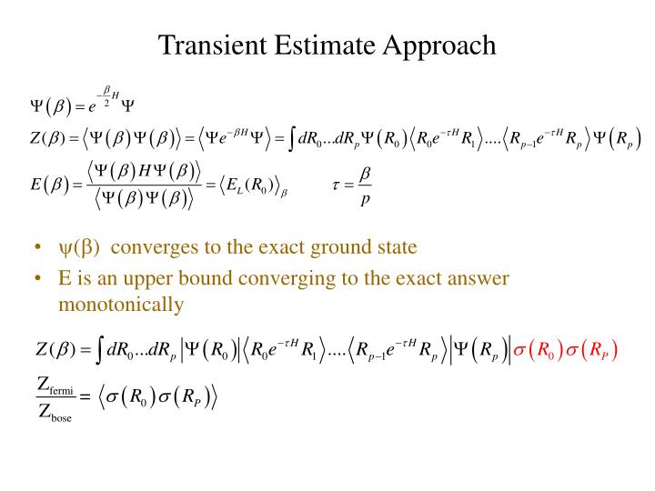 Transient Estimate Approach