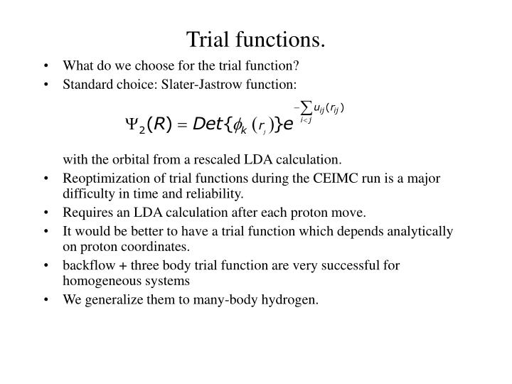 Trial functions.