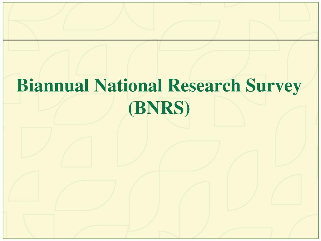 Biannual National Research Survey