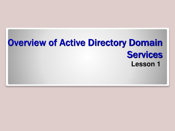 overview of active directory domain services n.