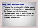 using forest functional levels