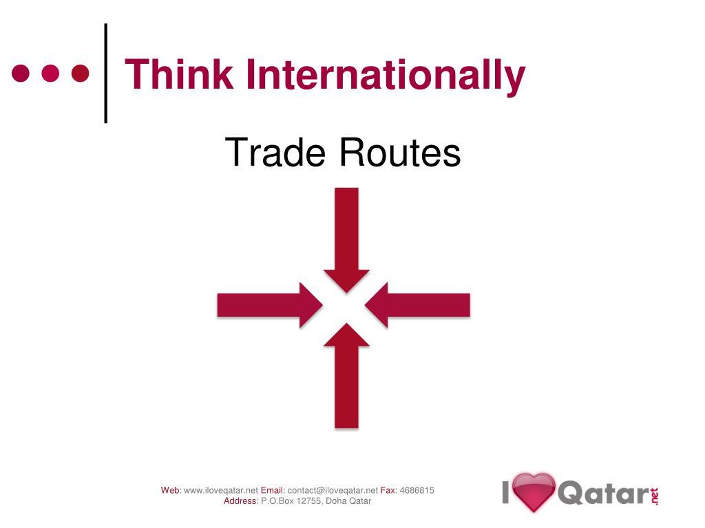 Think Internationally