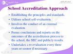 school accreditation approach