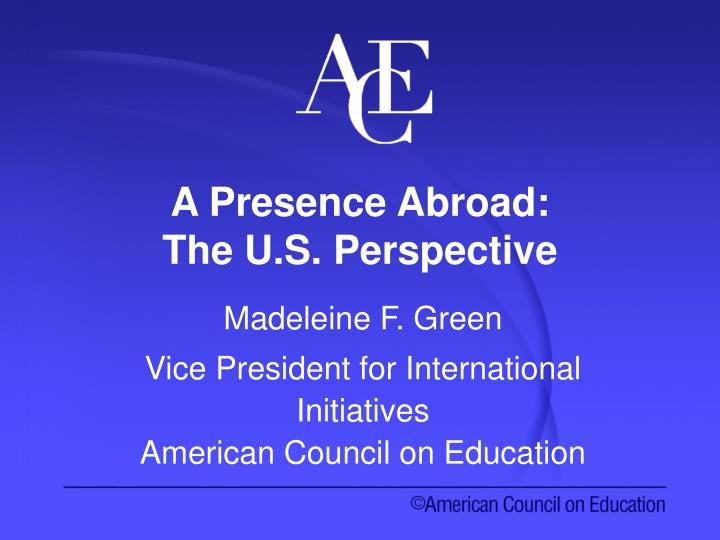 A presence abroad the u s perspective